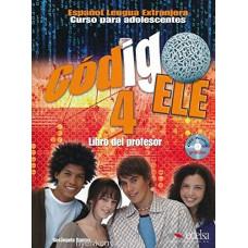 Книга для учителя Codigo ELE 4 Libro del profesor + CD audio