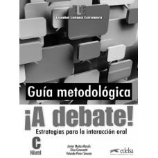Книга для учителя A Debate! Profesor