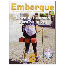 Учебник Embarque 2 Version mixta: Libro alumno + Libro digital