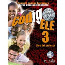 Книга для учителя Codigo ELE 3 Libro del profesor + CD audio