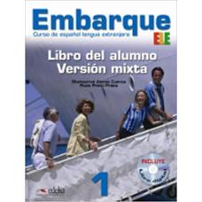 Учебник Embarque 1 Version mixta: Libro alumno + Libro digital