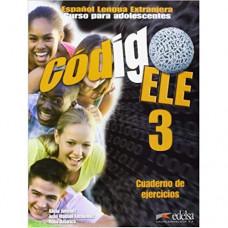 Рабочая тетрадь Codigo ELE 3 Cuaderno de ejercicios