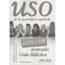 Uso Gramatica  de la   Junior avanzado Guia didactica