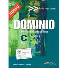 Учебник Dominio: Curso de perfeccionamiento Nuevo Libro del Alumno + CD Audio