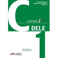 Preparación al DELE C1 Libro del alumno + audio descargable (Edición 2019)