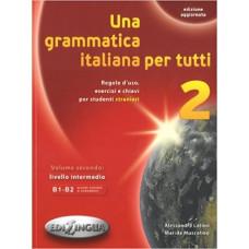 Una grammatica italiana per tutti 2 (B1-B2)