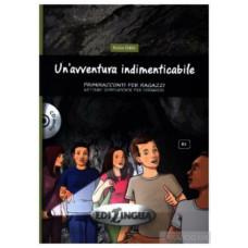 Primiracconti Adolescenti (B1) Un'avventura indimenticabile + CD audio