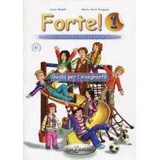 Книга для учителя Forte! 1 (A1) Guida per L'insegnante