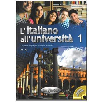 L'italiano all'universita 1 Libro di classe ed Eserciziario + CD audio