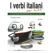 I Verbi Italiani per Tutti. A1 - C2.
