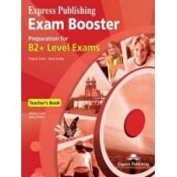 Exam Booster B2+ Teacher's Book