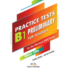 Practice Tests B1 Preliminary for Schools for the Revised 2020 Exam CD MP3