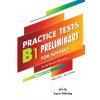 Practice Tests B1 Preliminary for Schools for the Revised 2020 Exam