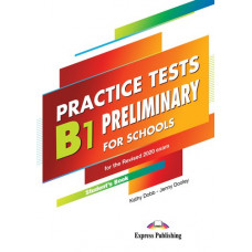 Practice Tests B1 Preliminary for Schools for the Revised 2020 Exam Student's Book