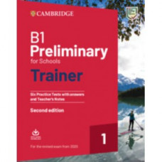Тесты B1 Preliminary for Schools Trainer 1 for the Revised Exam from 2020 without answers