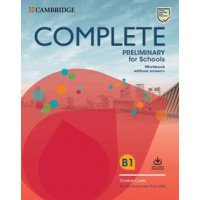 Complete Preliminary for Schools Workbook without Answers with Audio Download