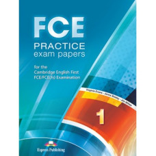 FCE Practice Exam Papers 1 (for the updated 2015 exam) Student's Book