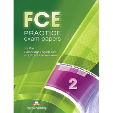 FCE Practice Exam Papers 2 (for the updated 2015 exam) Student's Book