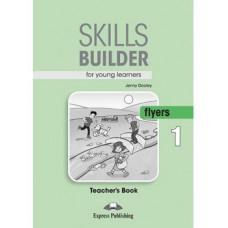 Skills Builder Flyers 1 Format 2017 Teacher's Book