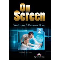 Рабочая тетрадь On screen 2 Workbook & Grammar Book