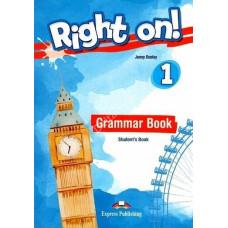 Учебник английского языка Right On! 1 Grammar Student's Book