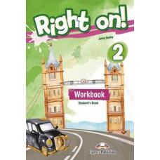 Рабочая тетрадь Right On! 2 Workbook