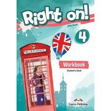 Рабочая тетрадь Right On! 4 Workbook