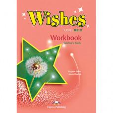 Книга для учителя Wishes B2.2 (for the updated 2015 exam) Teacher's Workbook