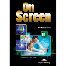 Учебник On screen B1+ Student's Book with Writing Book