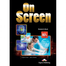 Учебник  On screen B2+ Student's Book with Writing Book