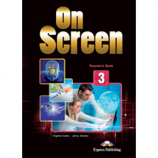 Книга для учителя On screen 3 Teacher's Book