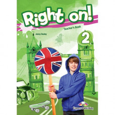 Книга для учителя Right On! 2 Teacher's Book