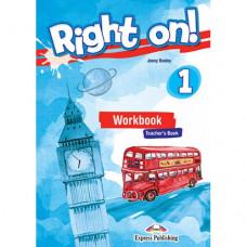 Книга для учителя Right On! 1 Teacher's Workbook
