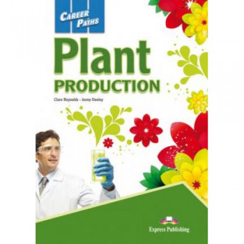 Учебник Career Paths: Plant Production Student's Book