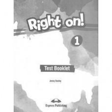 Тесты по английскому языку Right On! 1 Test Booklet