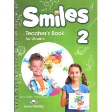 Книга для учителя Smiles for Ukraine 2 Teacher's Book
