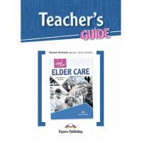 Книга для учителя Career Paths: Elder Care Teacher's Guide