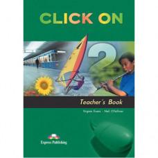 Книга для учителя Click On 2 Teacher's Book