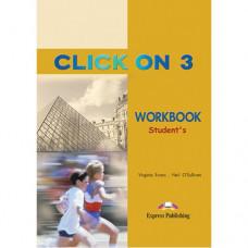 Рабочая тетрадь Click On 3 Workbook