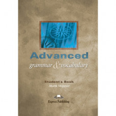 Учебник английского языка Advanced Grammar and Vocabulary Student's Book