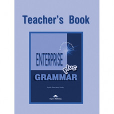 Книга для учителя Enterprise Plus Grammar Teacher's Book