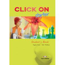 Учебник Click On Starter Student's Book