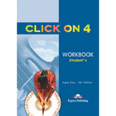 Рабочая тетрадь Click On 4 Workbook