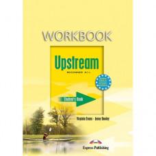 Рабочая тетрадь Upstream Beginner Workbook