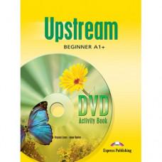 Рабочая тетрадь Upstream Beginner DVD Activity Book