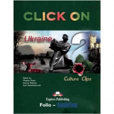 Учебник Click On Culture Clips Ukraine 2 Student's Book