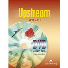 Рабочая тетрадь Upstream B1+ DVD activity book