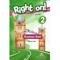 Учебник английского языка Right On! 2 Grammar Student's Book