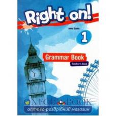 Книга для учителя Right On! 1 Grammar Teacher's Book