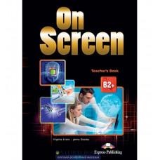Книга для учителя On screen B2+ Teacher's Book with Writing Book